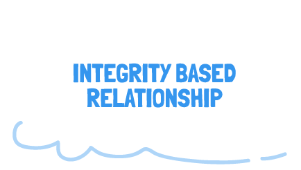 INTEGRITY BASED RELATIONSHIP